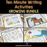Ten Minute Writing Activities Growing BUNDLE