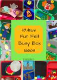 Ten More Fun Felt Busy Box Ideas