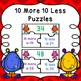 10 More 10 Less Game Bundle (Puzzles, Task Cards, & I Have Who Has Game) 1.NBT.5