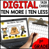 Ten More Ten Less DIGITAL TASK CARDS