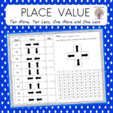 Place Value Ten More, Ten Less, One More, and One Less