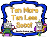 Ten More Ten Less Scoot {Counting by Tens}