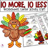 Ten More Ten Less Worksheets   Thanksgiving Math   Thanksg