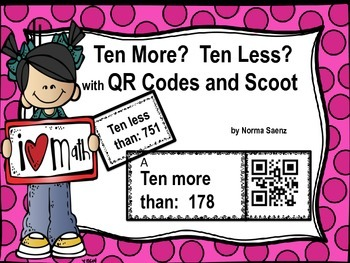 Ten More? Ten Less? with QR Codes and Scoot