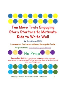 Ten More Truly Engaging Story Starters to Motivate Kids to Write Well - Part 2