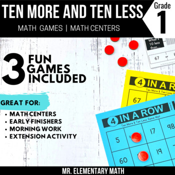 Ten More and Ten Less Games and Centers 1st Grade