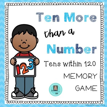 Ten More than a Number within 120 Memory Game