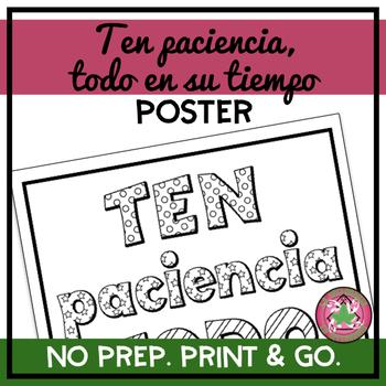 Ten Paciencia, Todo en Su Tiempo Coloring Pages/Poster
