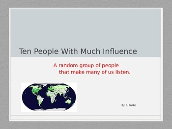 Ten People With Much Influence