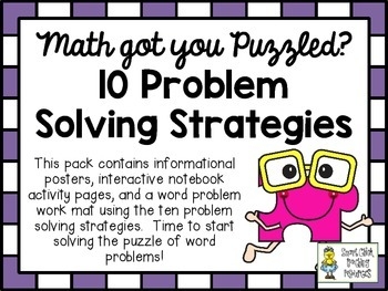 Ten Problem Solving Strategies Pack ~ Posters & Interactive Notebook Acvitity