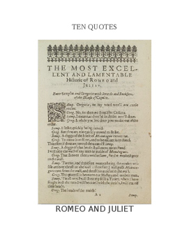 Ten Quotes:  ROMEO AND JULIET