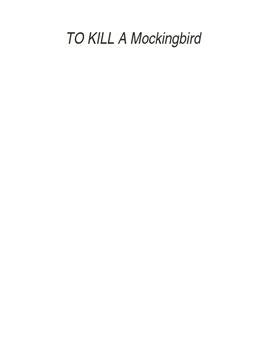 Ten Quotes:  TO KILL A MOCKINGBIRD