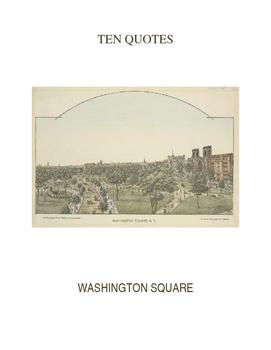 Ten Quotes:  WASHINGTON SQUARE
