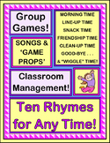 """""""Ten Rhymes for Any Time"""" - Classroom Management Group Games and Songs"""