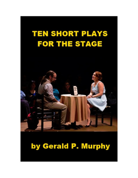 Ten Short Plays for the Stage
