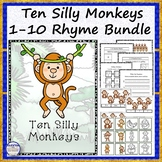 Ten Silly Monkeys 1-10 Rhyme Bundle
