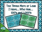 Ten Times More or Less - I Have...Who Has...