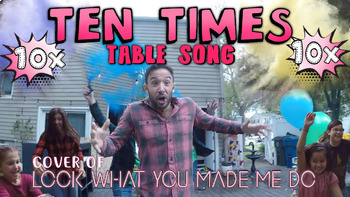 Ten Times Table Song! (Cover of Look What You Made Me Do)