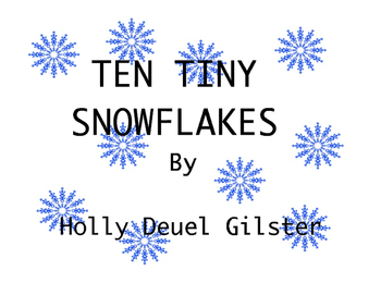 Ten Tiny Snowflakes-a count down book