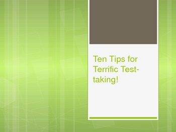 Ten Tips for Terrific Test-Taking!