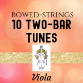 Ten Two-Bar Tunes for Viola