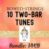Ten Two-Bar Tunes for Bowed Strings (Violin, Viola, Cello & Bass)