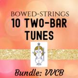 Ten Two-Bar Tunes for Bowed Strings (Violin, Viola, Cello & Bass)