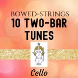 Ten Two-Bar Tunes for Cello