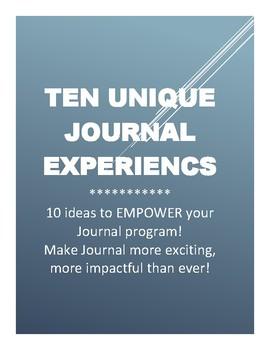 Ten Unique Journal Experiences