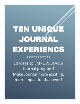 Ten Unique Journal Experiences