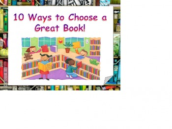 Ten Ways to Choose a Great Book