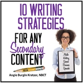 10 Writing Strategies for ANY Secondary Content