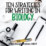 Ten Strategies for Writing in Biology