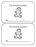Ten Yummy Cookies: A Gingerbread Counting Book