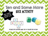 Ten and Some More Dice Activity with Recording Sheets