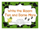Ten-and-Some-More Write the Room Activity - K.CC.3, K.CC.4, K.NBT.1