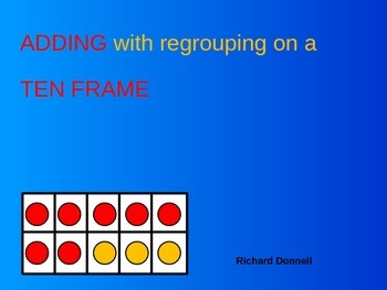 Ten frame adding with regrouping