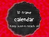 Ten frame calendar set up