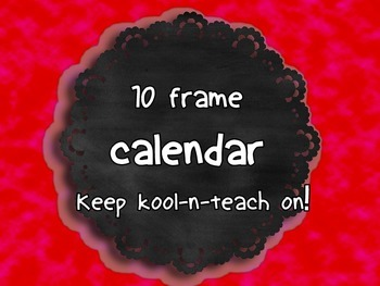 Ten frame calendar set up
