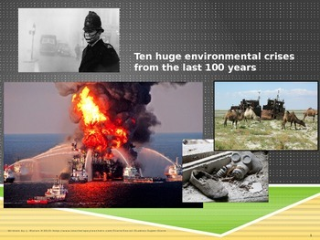 TEN HUGE environmental crises from the last 100 years