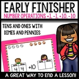 EARLY FINISHERS Ten more, ten less, one more, one less