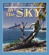 Ten of the Best Adventures in the Sky