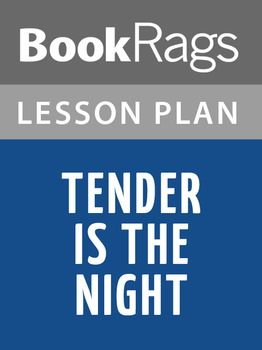 Tender Is the Night Lesson Plans