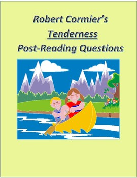 Tenderness by Robert Cormier Post-Reading Questions