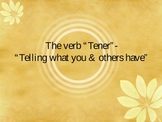 Tener: Possession & Intent