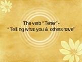 Tener: Possession & Intent