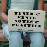 Tener & Venir Practice Activities reading writing speaking listening