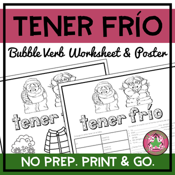 Tener frío Bubble Verb Worksheet and Poster