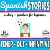 Tener que + infinitive Spanish story with audio (distance learning)