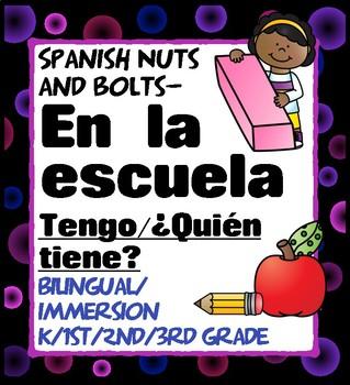 Tengo ¿Quién tiene? En la escuela School vocabulary Spanish, any grade